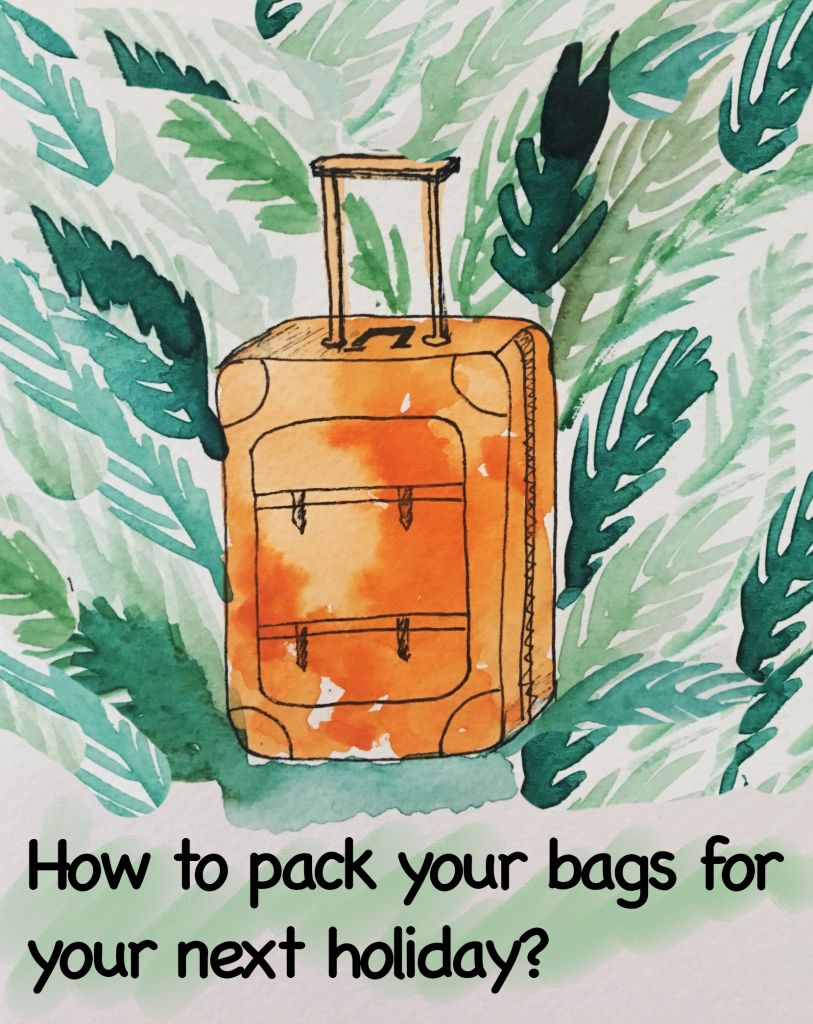 How to pack for your next trip?